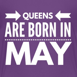 Queens Born May - Toddler Premium T-Shirt