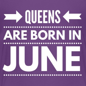 Queens Born June - Toddler Premium T-Shirt