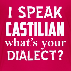 CASTILIAN dialect - Toddler Premium T-Shirt