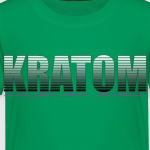 Kratom 2 - Toddler Premium T-Shirt
