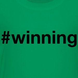 Winning - Hashtag Design (Black Letters) - Toddler Premium T-Shirt