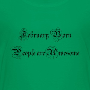 Feb - Toddler Premium T-Shirt