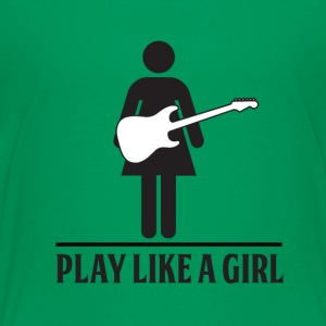 Play like a girl - Electric Guitar - Toddler Premium T-Shirt