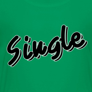 Single and ready to mingle - Toddler Premium T-Shirt