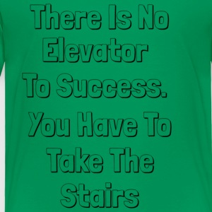 Elevators To Success Black and White - Toddler Premium T-Shirt