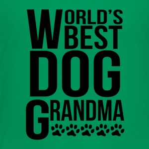 World's Best Dog Grandma - Toddler Premium T-Shirt