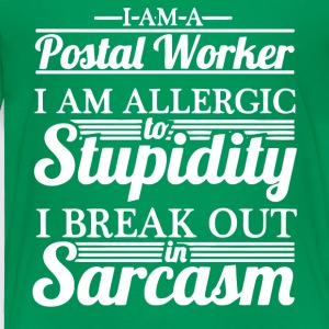 Postal Worker Are Allergic To Stupidity T Shirt - Toddler Premium T-Shirt