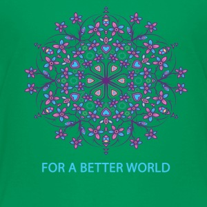 For a better world - Toddler Premium T-Shirt