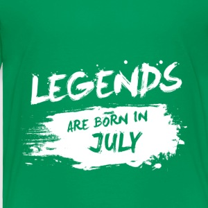 Legends are born in July - Toddler Premium T-Shirt
