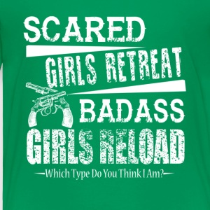 Gun Owner's Shirt Badass Girls Reload Shirt - Toddler Premium T-Shirt