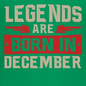 Legends Are Born in December - Toddler Premium T-Shirt