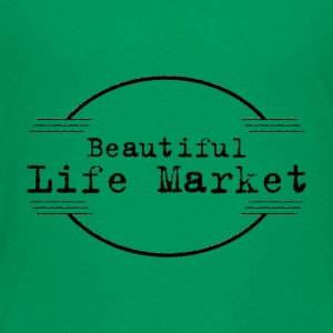 Beautiful Life Market - Toddler Premium T-Shirt