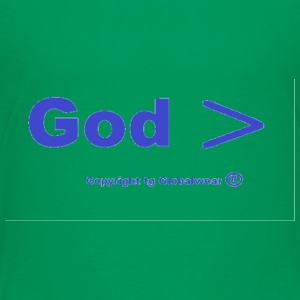 God id greater God is > - Toddler Premium T-Shirt