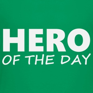 Hero of the day 2 (2203) - Toddler Premium T-Shirt