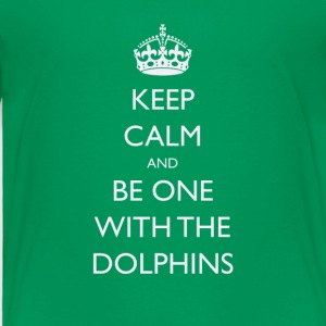 Keep Calm and Be One With The Dolphins Tshirts - Toddler Premium T-Shirt
