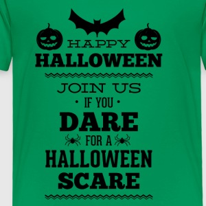 If_you_dare_join_us_in_helloween_scare-01 - Toddler Premium T-Shirt