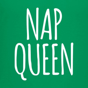 Nap Queen - Toddler Premium T-Shirt