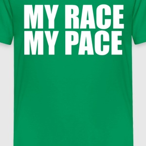 MY RACE MY PACe T shirt - Toddler Premium T-Shirt