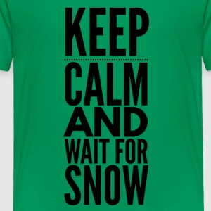 KeepCalm Snow - Toddler Premium T-Shirt