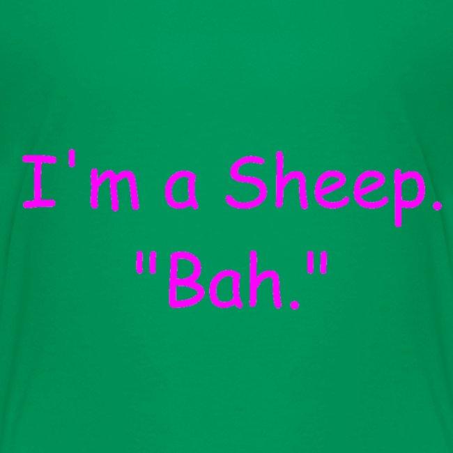 "I'm a Sheep. ""Bah."""