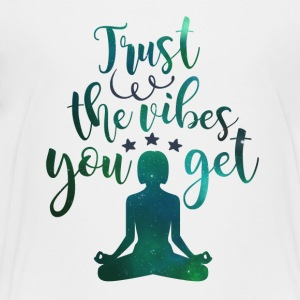 Trust the vibes you get - Kids' Premium T-Shirt