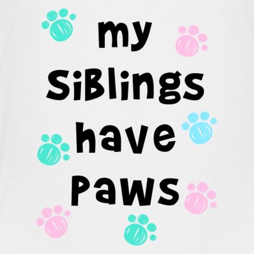 My siblings have paws - Kids' Premium T-Shirt