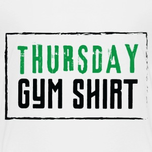 THURSDAY GYM SHIRT - Kids' Premium T-Shirt