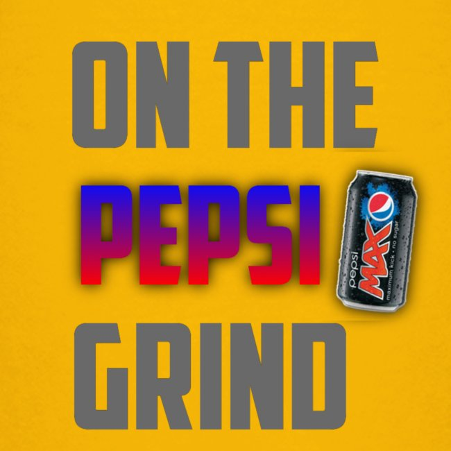 On The Pepsi Grind ItsMeO