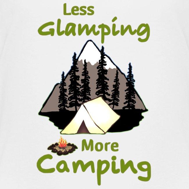 Less Glamping More Camping
