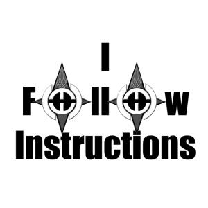 I Follow Instructions - Kids' Premium T-Shirt