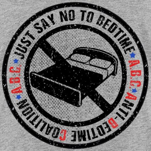 ABC - Anti Bedtime Coalition - Kids' Premium T-Shirt