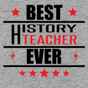 Best History Teacher Ever - Kids' Premium T-Shirt