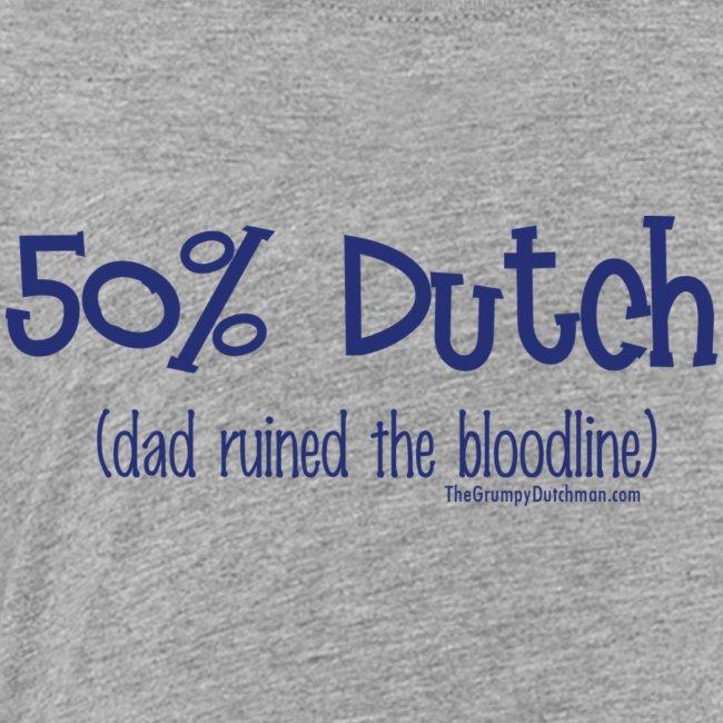 Bloodline Dad blue lettering