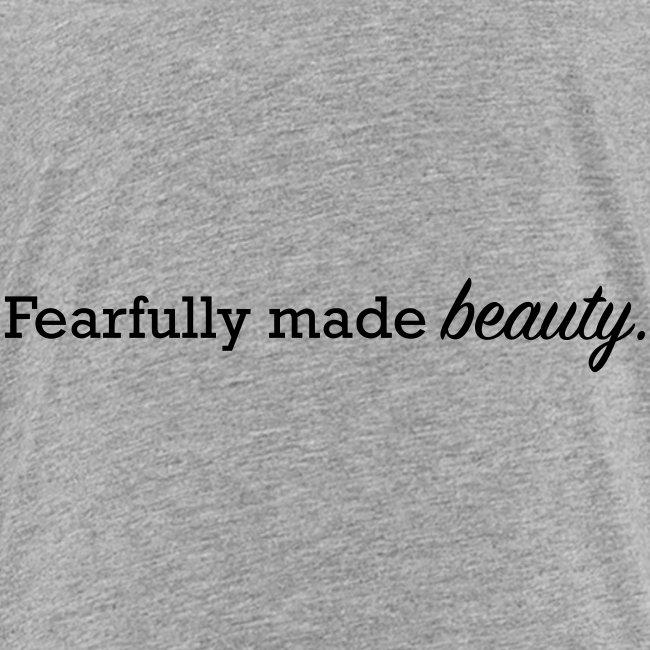 fearfully made beauty