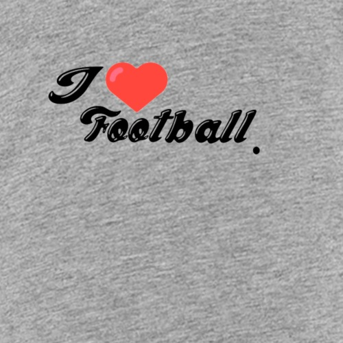 I love football. - Kids' Premium T-Shirt