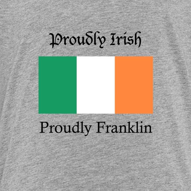 Proudly Irish, Proudly Franklin