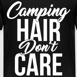 Camping Hair Don't Care for Campers & Outdoors - Kids' Premium T-Shirt