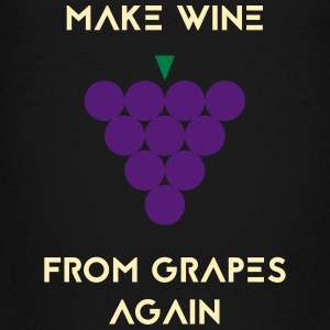 MAKE WINE FROM GRAPES AGAIN - Kids' Premium T-Shirt