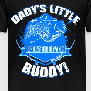 Dady's Little Fishing Buddy Tee Shirt - Kids' Premium T-Shirt