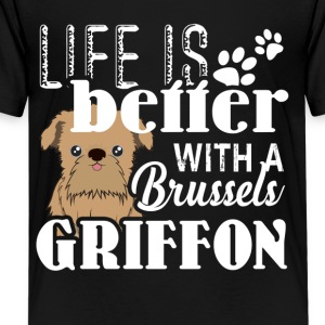Life Is Better With A Brussels Griffon Shirts - Kids' Premium T-Shirt