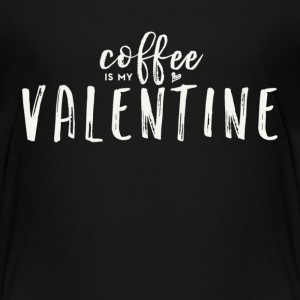 Coffee Is My Valentine (White Text) - Kids' Premium T-Shirt