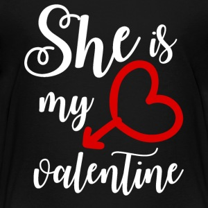 She is my Valentine - Kids' Premium T-Shirt