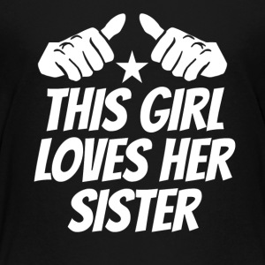 This Girl Loves Her Sister - Kids' Premium T-Shirt