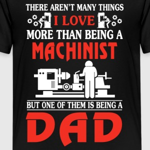 I Love Machinist Dad Shirt - Kids' Premium T-Shirt
