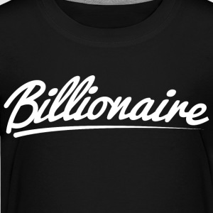 Billionaire - Underlined Design (White Letters) - Kids' Premium T-Shirt