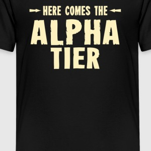 Here comes the alpha tier - Kids' Premium T-Shirt