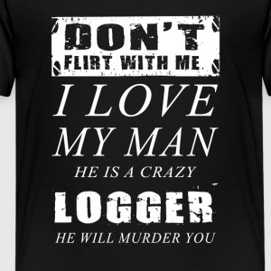 He is a crazy Logger T-Shirt - Kids' Premium T-Shirt