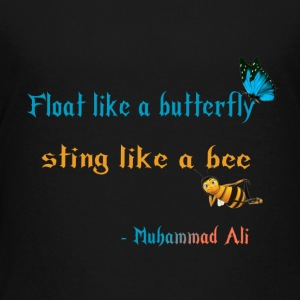 Float like a butterfly sting like a bee design - Kids' Premium T-Shirt