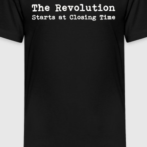 THE REVOLUTION STARTS AT CLOSING TIME - Kids' Premium T-Shirt