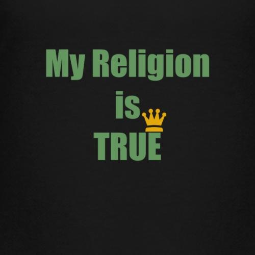 My Religion - Kids' Premium T-Shirt